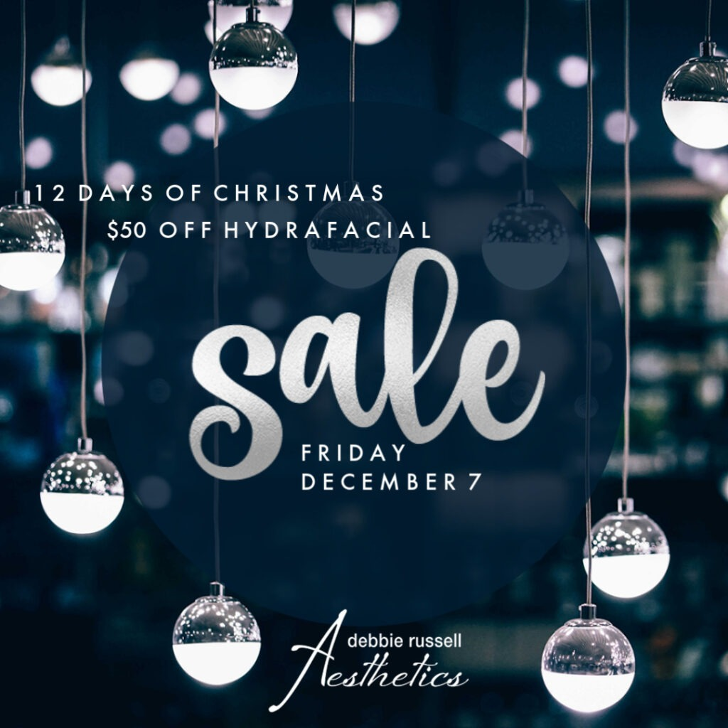 12 Days of Christmas: Friday December 7 - $50 Off Hydrafacial